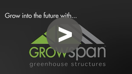 GrowSpan Greenhouses
